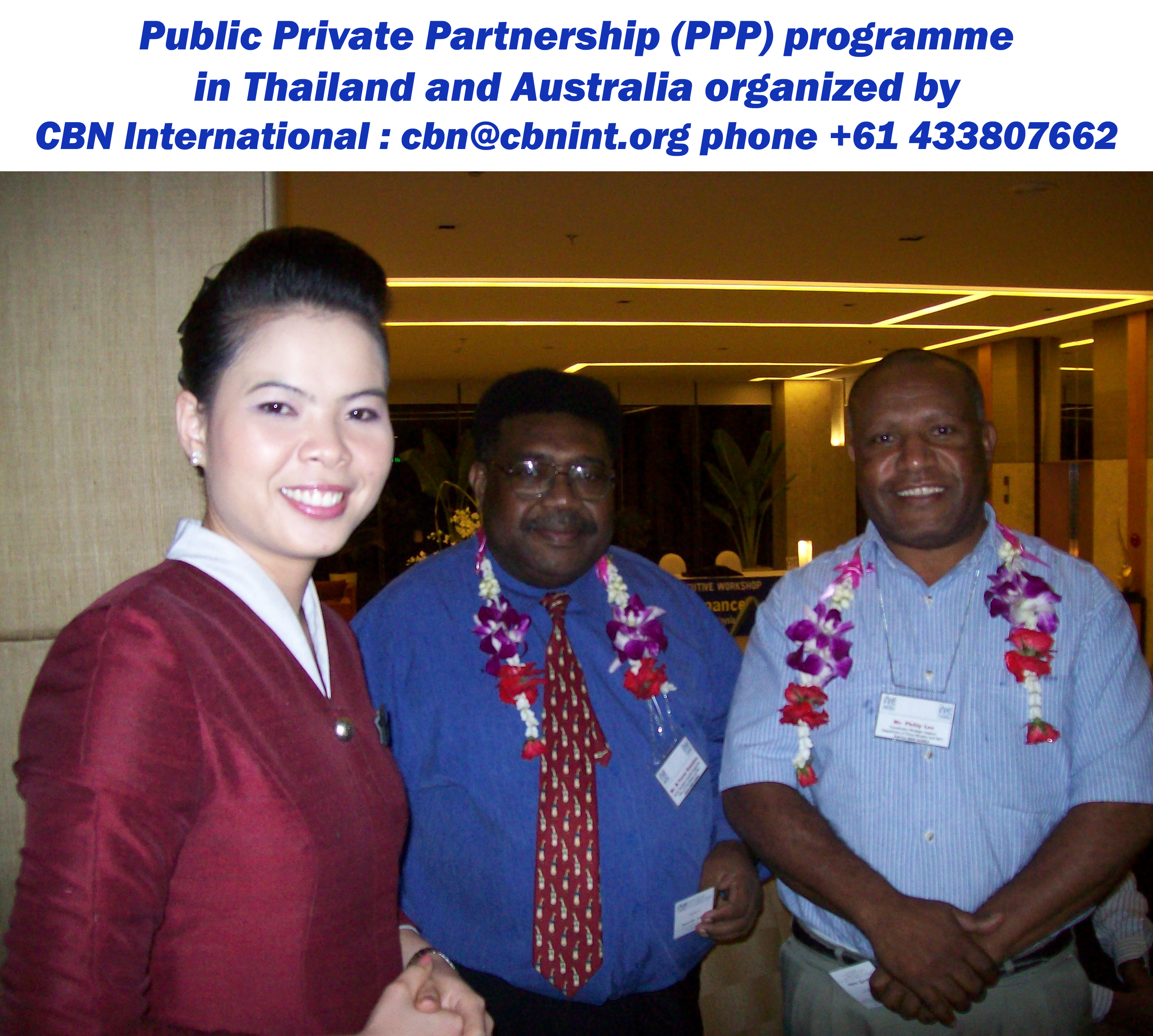 Mr. Michael Trevor Nunulrea and Mr. Philip Leo, distinguished participants from Department of Prime Minister & NEC, Papua New Guinea being welcomed upon arrival during a CBN international training and study tour workshop held in Thailand; short course on Good Governance series.