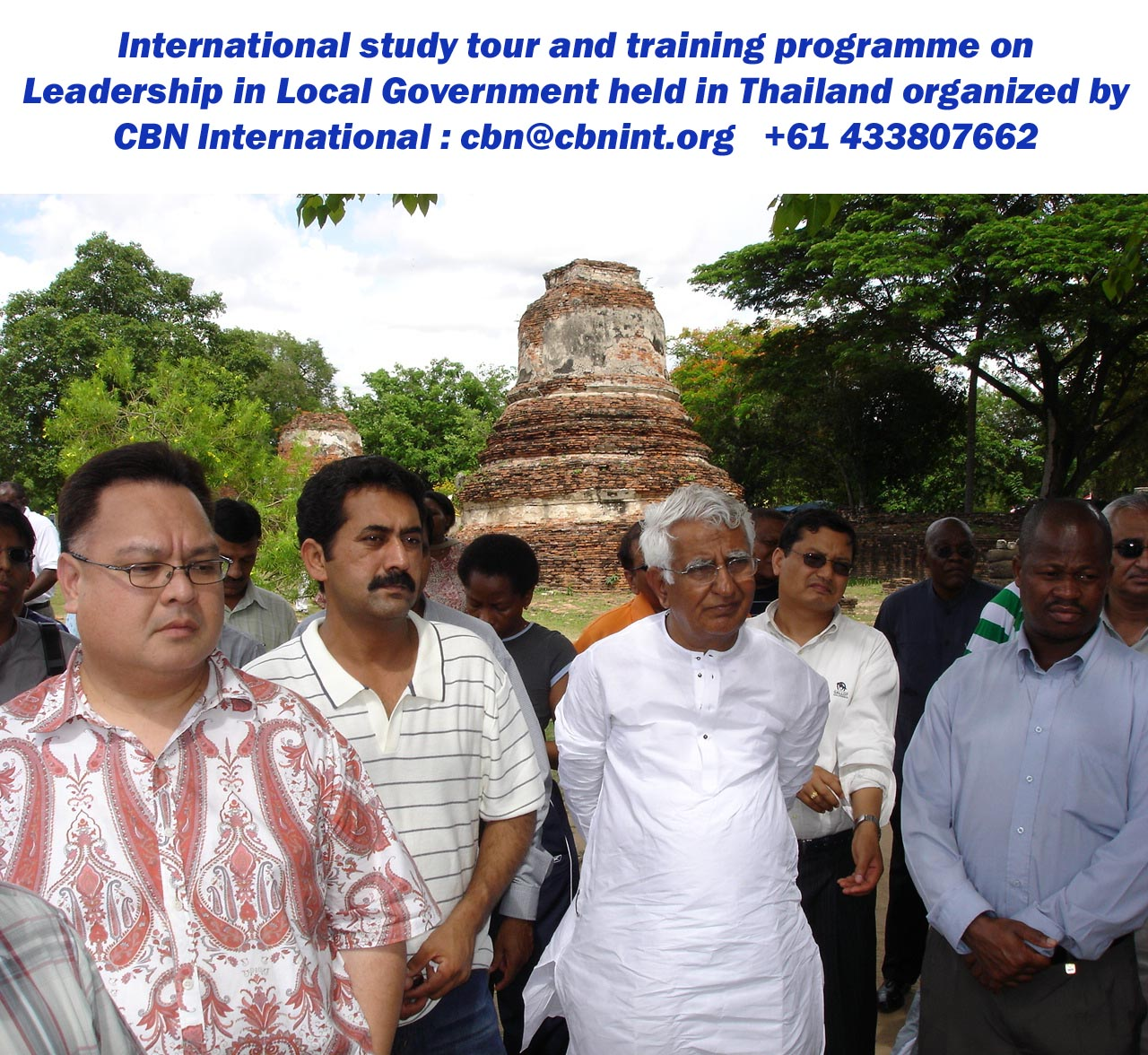 Hon. Minister of State, Rural Dev. & Panchayati Raj, Karnataka, Mr. C.M. Udasi, leading participants during a field visit of CBN international training and study tour workshop held in Thailand; short course on Good Governance series.